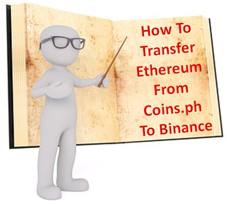 How To Transfer Ethereum From Coins.ph To Binance