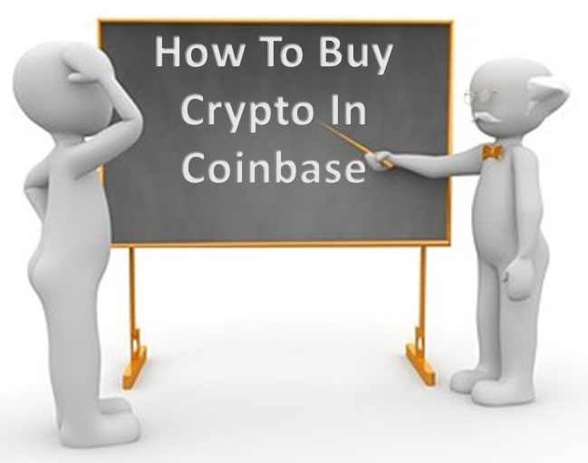 How To Buy Crypto Using Coinbase